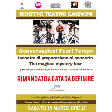 Locandina Conversazioni Fuori Tempo - The magical mystery tour rimandato